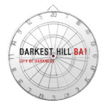 darkest hill  Dartboards