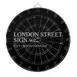 LONDON STREET SIGN  Dartboards