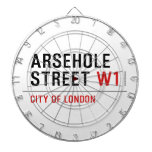 Arsehole Street  Dartboards