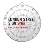 LONDON STREET SIGN  Dartboards