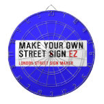 make your own street sign  Dartboards