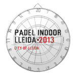 PADEL INDOOR LLEIDA  Dartboards