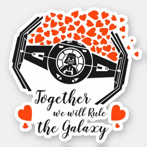 Darth Vader _ Together We Can Rule The Galaxy Sticker