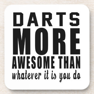 Darts more awesome than whatever it is you do ! beverage coasters