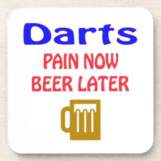 Darts pain now beer later beverage coaster