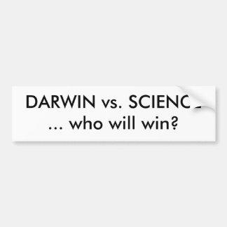 ¿DARWIN contra CIENCIA… quién ganará? Pegatina Para Auto