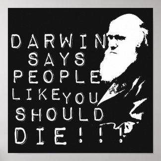 ¡Darwin dice a gente como usted debe morir! Póster