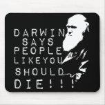 ¡Darwin dice a gente como usted debe morir! Tapete De Ratones