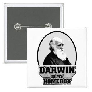 Darwin es mi Homeboy Pin Cuadrado