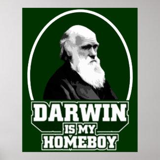 Darwin es mi Homeboy Posters