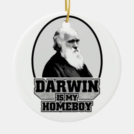 Darwin Is My Homeboy Ceramic Ornament