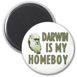 Darwin is my Homeboy Fridge Magnet