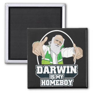 Darwin Is My Homeboy (Full Color) 2 Inch Square Magnet