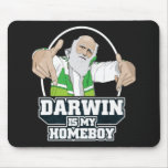 Darwin Is My Homeboy (Full Color) Mousepad
