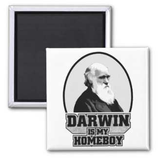 Darwin Is My Homeboy Magnet