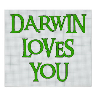 Darwin Loves You Posters