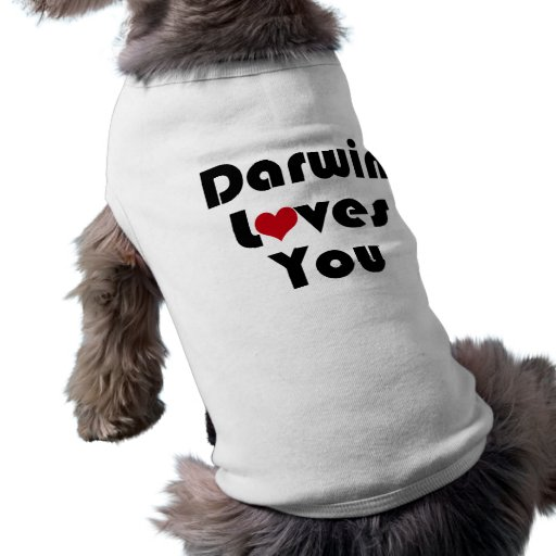 Darwin Lves usted Camisetas Mascota