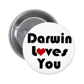 Darwin Lves You 2 Inch Round Button