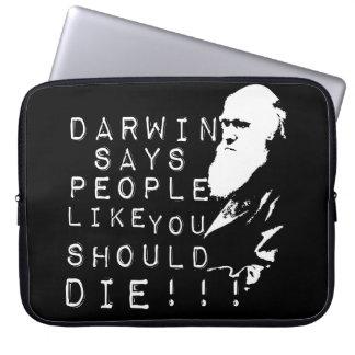 Darwin Says People Like You Should Die! Laptop Sleeves