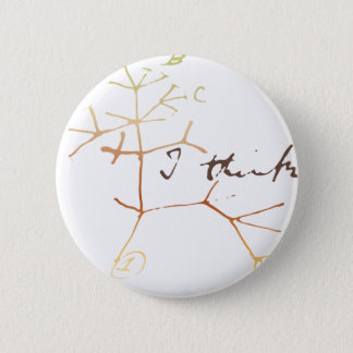 Darwin tree of life: I think Pinback Button
