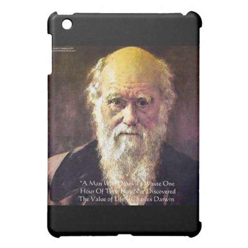 "Darwin ""Value Of Life"" Wisdom Quote Gifts & Cards iPad Mini Cover"