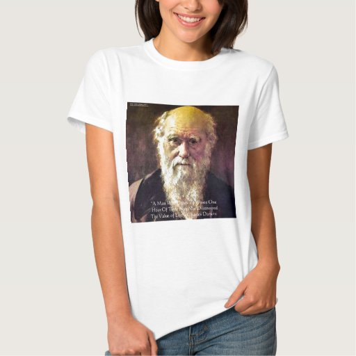 """Darwin """"Value Of Life"""" Wisdom Quote Gifts & Cards Tee Shirts"""
