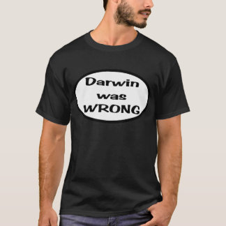 Darwin was wrong Oval T-Shirt