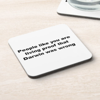 Darwinian Insult Slogan! Beverage Coasters