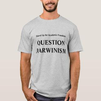 Darwinismo de la pregunta - represente para arriba playera