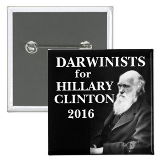 Darwinists for Hillary Clinton Pinback Button