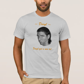 Daryl Got A New Do! T-Shirt