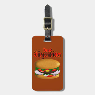 das Burgermeister Luggage Tag