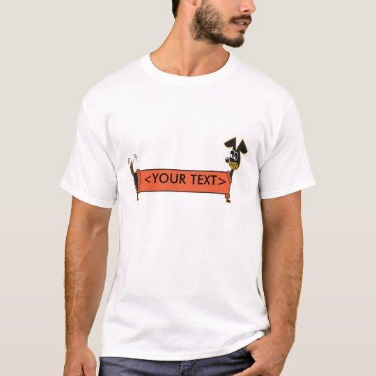 Daschund Dog Customizable, <YOUR TEXT> T-Shirt