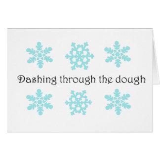 Dashing through the dough notecard
