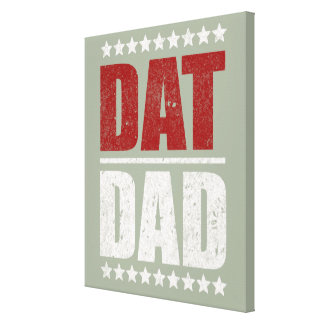 Dat Dad ID176 Canvas Print