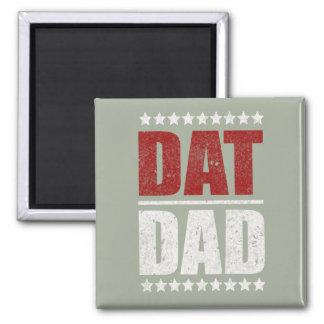 Dat Dad ID176 Magnet