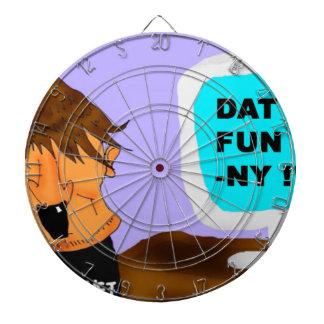 DAT FUN-NY! DARTBOARD