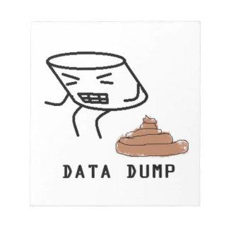 Data Dump Notepad
