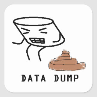 Data Dump Square Sticker