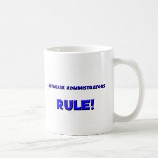 Database Administrators Rule! Coffee Mug