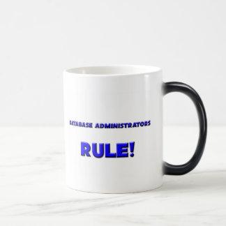 Database Administrators Rule! Magic Mug
