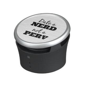 Date a Nerd Not a Perv Speaker