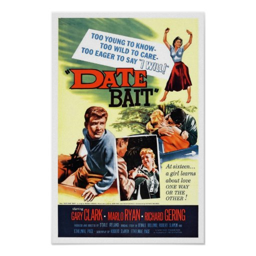 """""""Date Bait"""" Poster"""