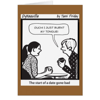 Date Gone Bad Card