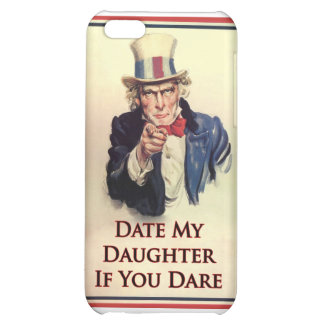 Date My Daughter Uncle Sam Poster iPhone 5C Cases