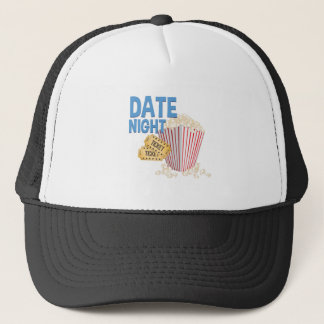 Date Night Trucker Hat