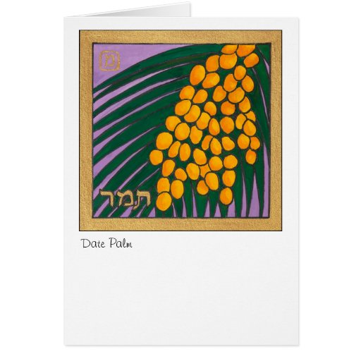 Date Palm, one of the seven species of Israel Greeting Card