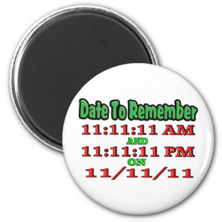Date To Remember 11-11-11 Magnet