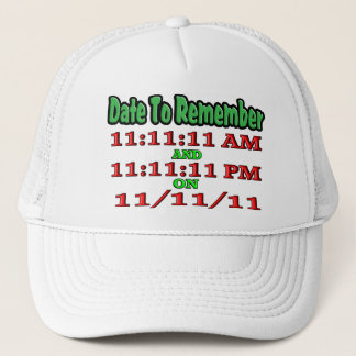Date To Remember 11-11-11 Trucker Hat