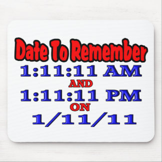 Date To Remember 1-11-11 Mouse Pad